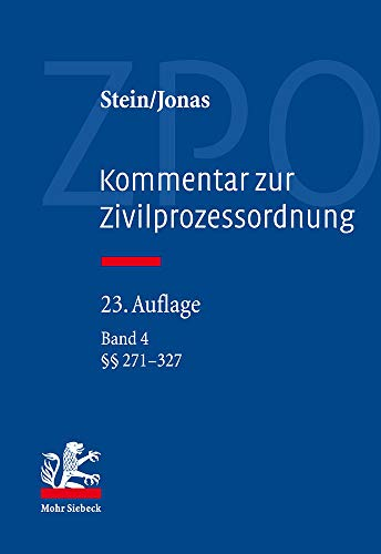 Kommentar zur Zivilprozessordnung: Band 4: 271-327