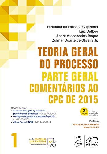 Teoria Geral do Processo: Comentários ao CPC de 2015 - Parte Geral