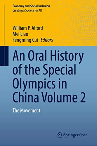 Couverture du livre An Oral History of the Special Olympics in China Volume 2: The Movement (Economy and Social Inclusion) (English Edition)