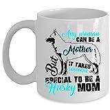 Taza de café Someone Special to Be A Husky Mom, cualquier mujer puede ser una madre taza (taza de café, color blanco)