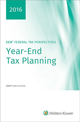 CCH Federal Tax Perspectives: 2016 Year-End Planning