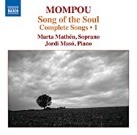 Mompou: Complete Songs Vol 1
