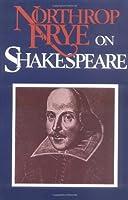 Northrop Frye on Shakespeare
