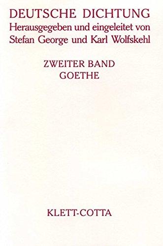Deutsche Dichtung, Bd.2, Goethe
