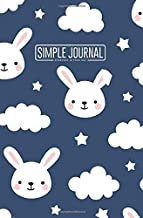 Simple journal - Everyday is your day: Cute rabbit good night notebook, Daily Journal, Composition Book Journal, Sketch Book, College Ruled Paper, ... sheets). Dot-grid layout with cream paper.