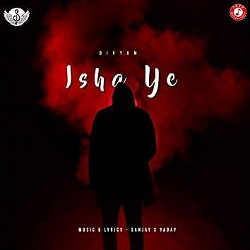 Ishq Ye - Single