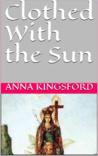 Clothed With the Sun (English Edition)