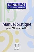 Manuel Pratique: Vocal Technique