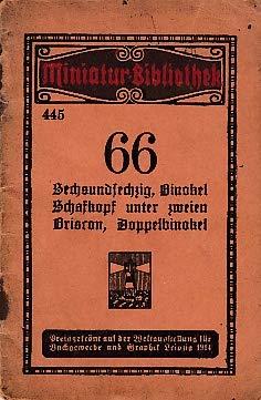66. Sechsundsechzig, Binokel, Schafkopf unter zweien, Briscon, Doppelbinokel.