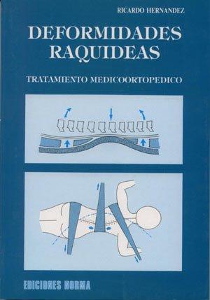 Deformidades raquideas: Tratamiento medicoortopedico (Ortopedia)