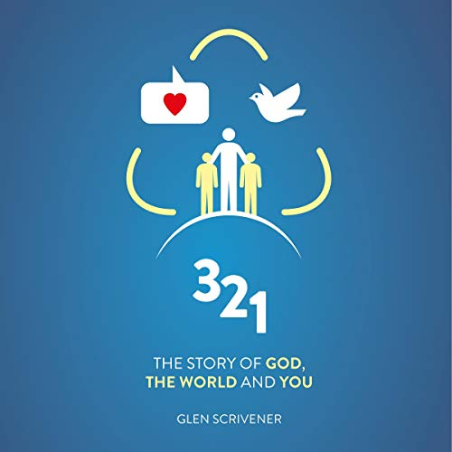 3, 2, 1: The Story of God, the World and You
