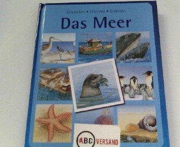 Das Meer (Entdecken - Erfahren - Erzählen)