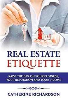Real Estate Etiquette