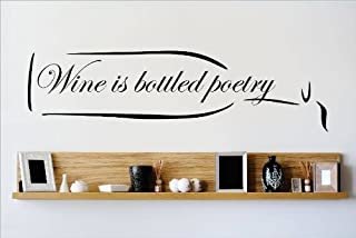 Decal – Vinyl Wall Sticker : Wine is Bottled Poetry Quote Home Decor Sticker - Vinyl Wall Decal - 22 Colors Available Size: 8 Inches X 20 Inches