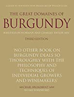 Great Domaines of Burgundy: A Guide to the Finest Wine Producers of the Côte d'Or