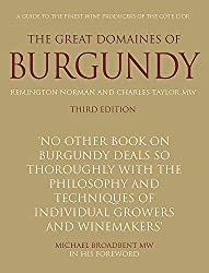 Michael Broadbent's Guide to the great domaines of Burgundy