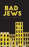 Bad Jews - Joshua Harmon
