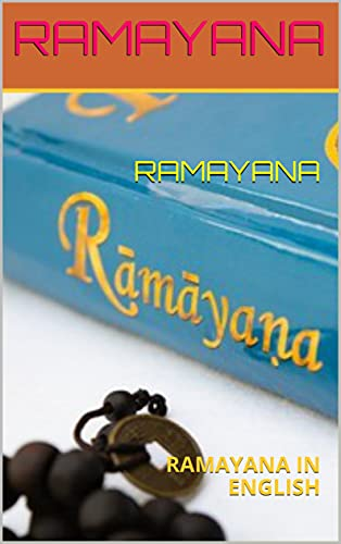 RAMAYANA: RAMAYANA IN ENGLISH (English Edition)