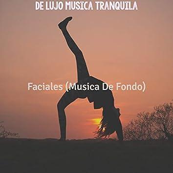 Faciales (Musica De Fondo)