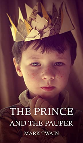 The Prince and The Pauper : With original illustrations - annotated (English Edition)