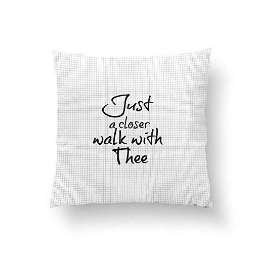 Just a Closer Walk with Thee Hymn Throw Pillow Home Decorative Throw Pillow Cushion Cases Cover Pillowcase Two-Side 16x16