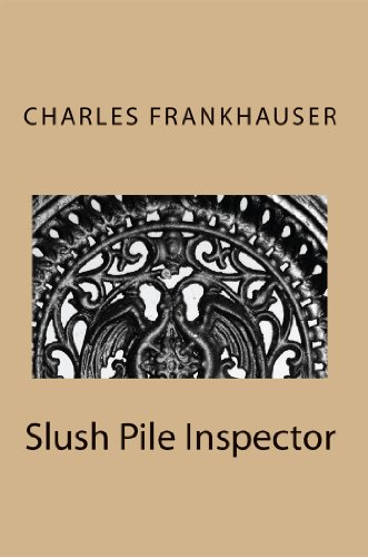 Book: Slush Pile Inspector by Charles Frankhauser