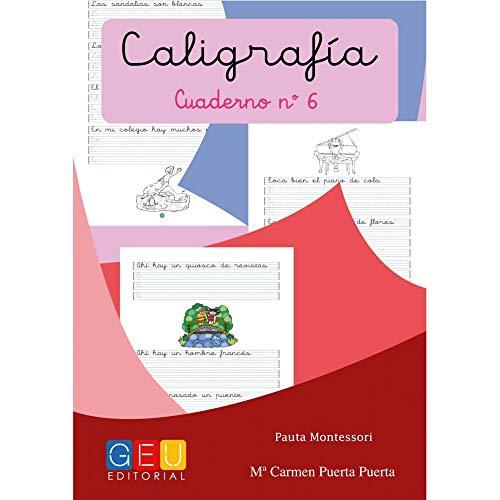 Caligrafía Montessori Cuaderno 6: Mejora trazos y escritura | pauta Montessori | 1º Educación Primaria | Editorial Geu: Caligrafía Educación Primaria (Caligrafia Montessori Niños 6 a 7 años)