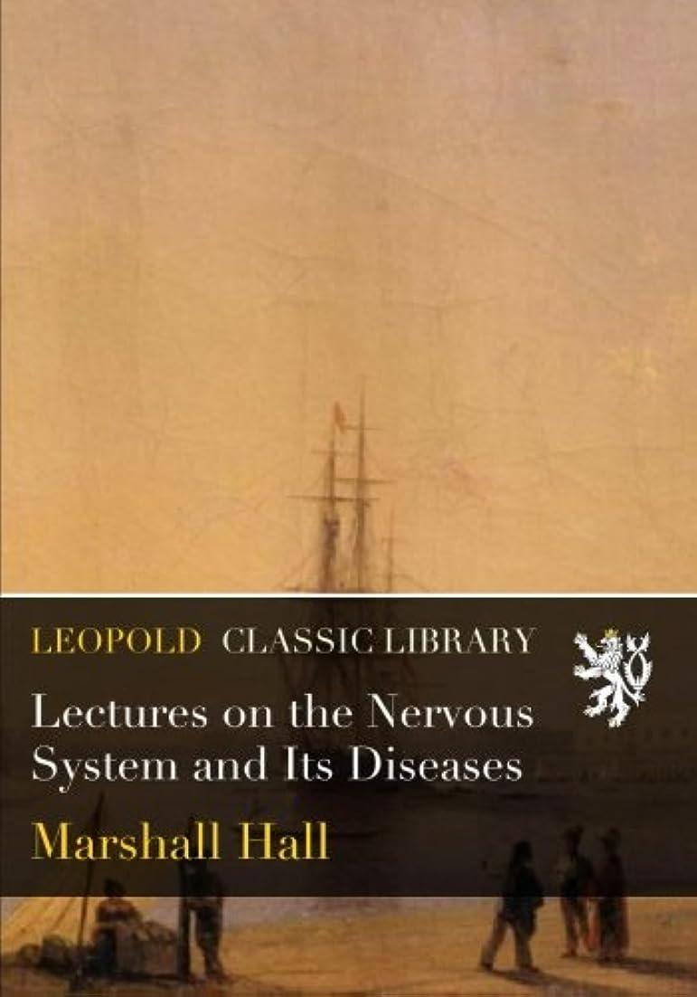 炭素アレキサンダーグラハムベルシンカンLectures on the Nervous System and Its Diseases