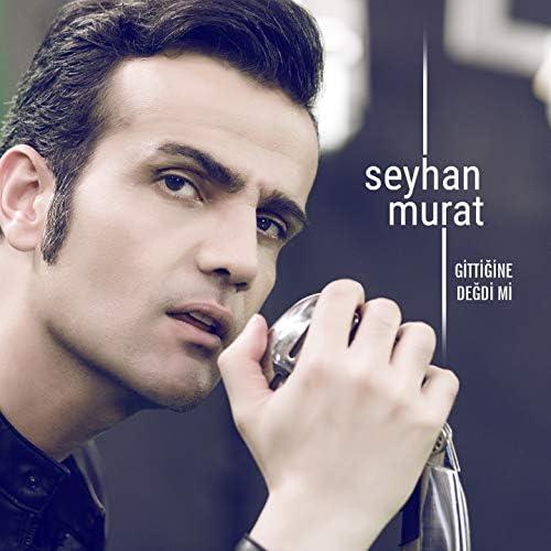 Seyhan Murat