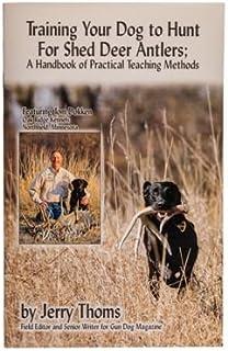 Shed Antler Dog Hunting Training Handbook | SA-BKP | Deer Shed Antler Hunting