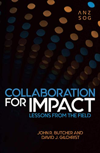 Compare Textbook Prices for Collaboration for Impact: Lessons from the Field Australia and New Zealand School of Government ANZSOG  ISBN 9781760463960 by Butcher, John,Gilchrist, David
