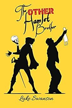 Book cover image for The Other Hamlet Brother by Luke Swanson