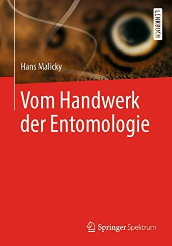Vom Handwerk der Entomologie
