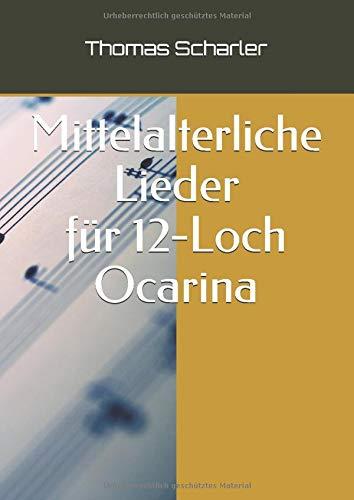Mittelalterliche Lieder für 12-Loch Ocarina