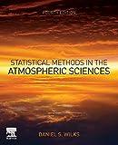 Statistical Methods in the Atmospheric Sciences - Daniel S. Wilks
