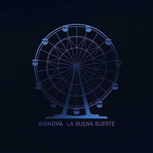 Shinova - La Buena Suerte (CD)