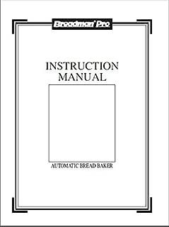 Breadman Bread Machine Maker Instruction Manual (Model: TR900S) Reprint [Plastic Comb]