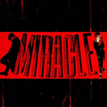 Miracle (feat. YoungTrxll)