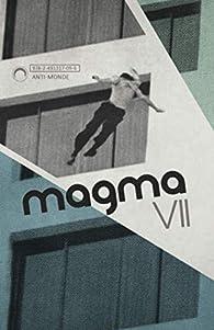 Magma par  VII