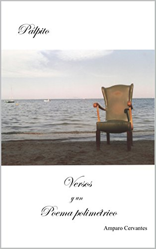 Pálpito: Versos y un Poema polimétrico