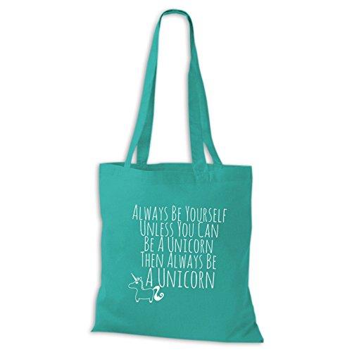 Shirtastic Baumwolltasche Jutebeutel Always Be Yourself Unless You Can Be Unicorn Einhorn, Baumwolltasche:türkis, Größe:38 x 42cm