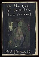 On The Eve Of Uncertain Tomorrows 0517582333 Book Cover