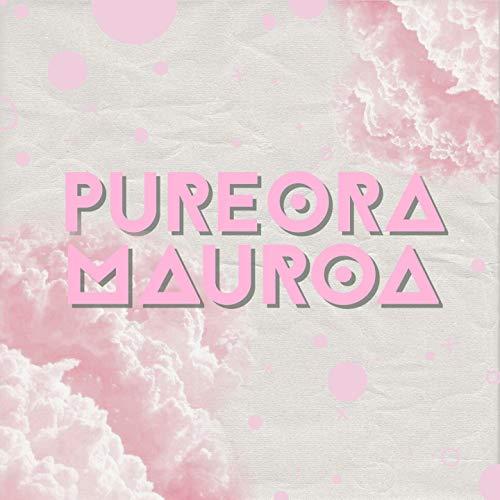Mauroa (feat. Pureora Pearl Isabella Timutimu Pihama)