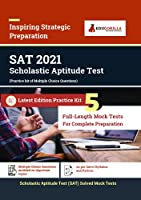 SAT (Scholastic Assessment Test) 2021 Exam | 5 Full-length Mock tests (Solved) | Latest Preparation Kit for Undergraduate Engineering Entrance Test