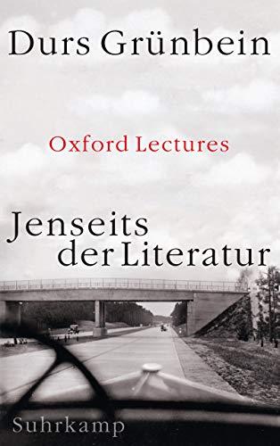 Jenseits der Literatur: Oxford Lectures