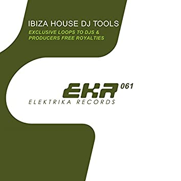 Ibiza House DJ Tools