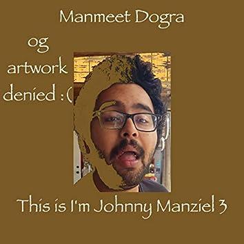 I'm Johnny Manziel 3