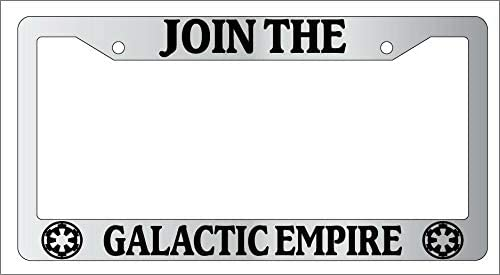 Chrome Virginia Beach Mall METAL License Sale special price Plate Frame JOIN GALACTIC THE -77 EMPIRE
