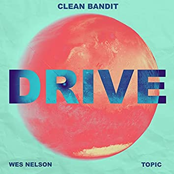 Drive (feat. Wes Nelson)