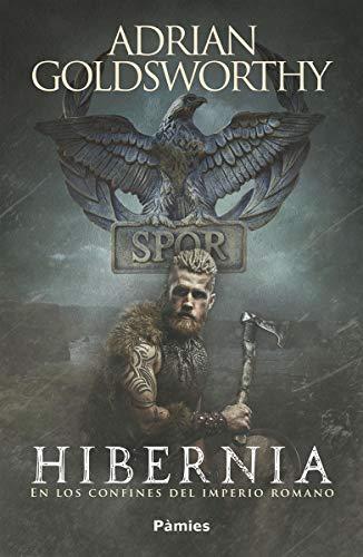 Hibernia: En los confines del Imperio romano (Histórica)